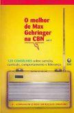 Livro áudio: O Melhor de Max Gehringer na CBN
