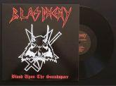 BLASPHEMY - Blood Upon The Soundspace - LP
