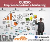 Curso de Empreendedorismo e Marketing