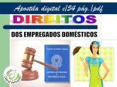zz  Direitos dos empregados domésticos.