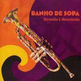 BARROSINHO - BANHO DE SOPA