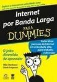 Internet Por Banda Larga Para Dummies!