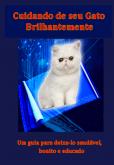 Cuidando do seu Gato Brilhantemente