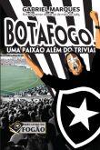 Botafogo: uma paixão além do trivial