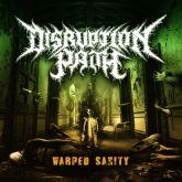 CD Disruption Path - Warped Sanity