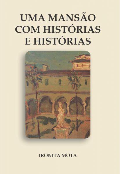 UMA MANSÃO COM HISTÓRIAS E HISTÓRIAS