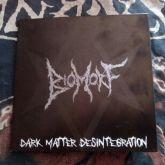 BIOMORF - Dark Matter Desintegration