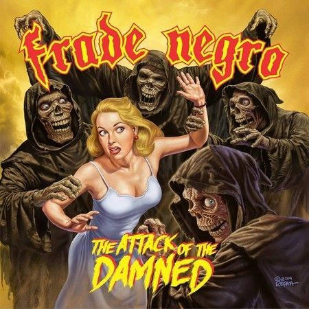 CD Frade Negro – The Attack Of The Damned