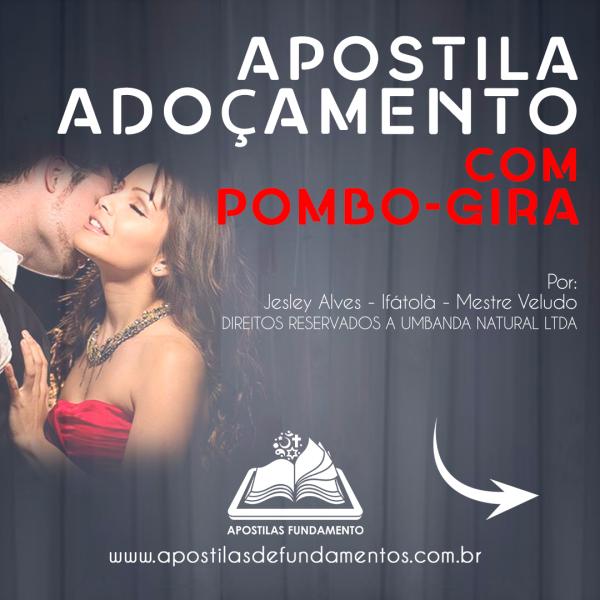 APOSTILA 7 MAGIAS DE ADOÇAMENTO COM POMBO-GIRA
