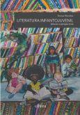 Literatura infantojuvenil. Leituras e perspectivas