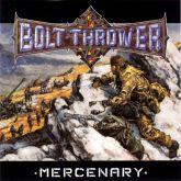 Bolt Thrower  - Mercenary (Slipcase)