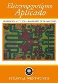 Solução Eletromagnetismo Aplicado Abordagem Antecipada Das Linhas - Stuart M Wentworth