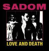 SADOM - Love and Death (CD - Box Triplo)