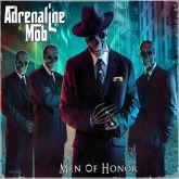 ADRENALINE MOB - MAN OF HONOR