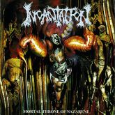 CD Incantation – Mortal Throne of Nazarene