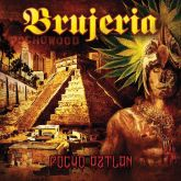 CD Brujeria – Pocho Aztlan