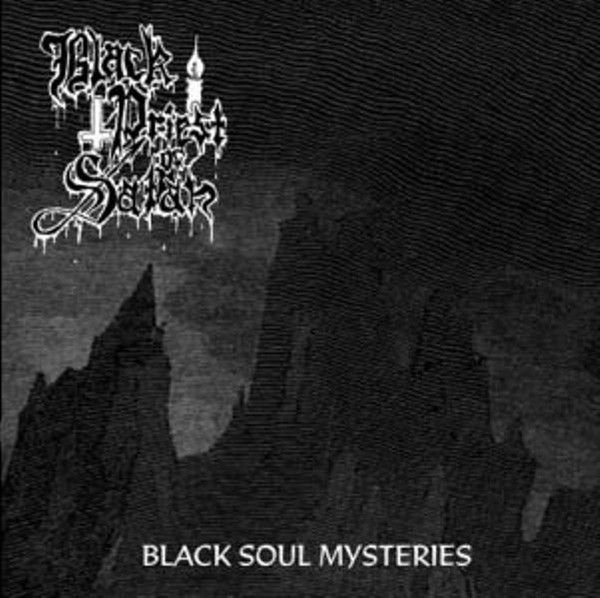 BLACK PRIEST OF SATAN / CRUCIFIXION WOUNDS - Black Soul Mysteries / Desecration Rites  - 7