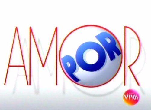 DVD NOVELA  POR AMOR  - 13 DVD's  CANAL VIVA -  S/Cortes - Fete Gratis