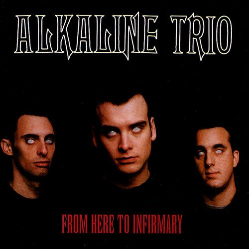 CD - Alkaline Trio - From Here to Infirmary