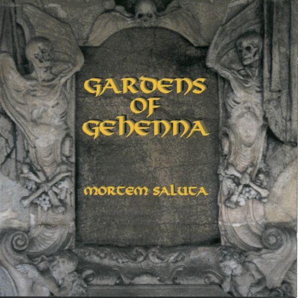 GARDENS OF GEHENA – Mortem Saluta