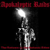 APOCALYPTIC RAIDS - The Return of the Satanic Rites - CD