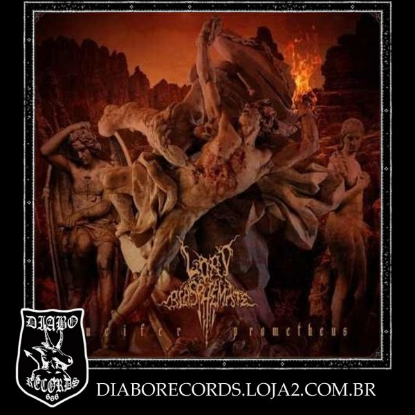 Lord Blasphemate – Lucifer Prometheus  (digipack)