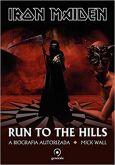 LIVRO - IRON MAIDEN: Run to the hills - a biografia autorizada - [Mick Wall]