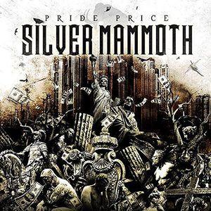 SILVER MAMMOTH – Pride Price (2014)