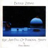 BLEZQI ZATSAZ - RISE AND FALL OF PASSIONAL SANITY