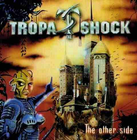 TROPA DE SHOCK - THE OTHER SIDE