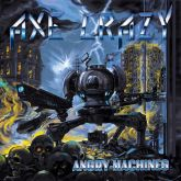 CD -  Axe Crazy - Angry Machines
