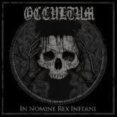 """OCCULTUM  (Pol) -''In Nomine Rex Inferni"""""""
