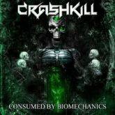 CD - Crashkill - Consumed by Biomechanics