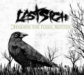 Last Sigh – Beneath the flesh, rotten
