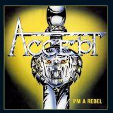 CD - Accept - I'm A Rebel - alipcase