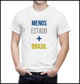 Camiseta Menos Estado Mais Brasil - Branca