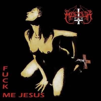CD Marduk - Fuck Me Jesus / Glorification