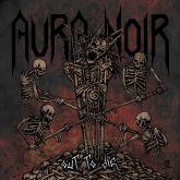 Aura Noir – Out To Die CD