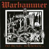 WARHAMMER - No Beast So Fierce... - LP