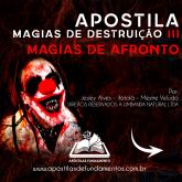 APOSTILA 7 MAGIAS DE DESTRUIÇÃO III (MAGIAS DE AFRONTO)