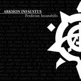 Arkhon Infaustus – Perdition Insanabilis [Digipak CD]