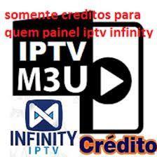 10 Créditos IPTV para Painel Infinity(Aqui compra somente os