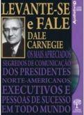 Levante-se e fale - Dale Carnegie - Livro áudio!