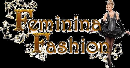 Feminina Fashion - Fazendo Mais Por Você!