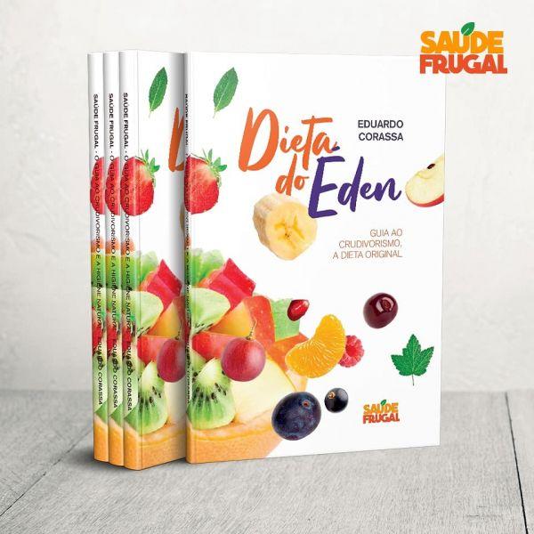 A dieta do éden - O guia ao crudivorismo