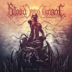 Blood Red Throne – Fit To Kill - CD