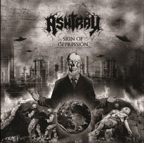 Ashtray - Sign of Opression