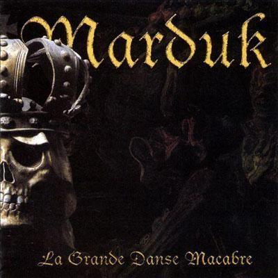 CD Marduk - La Grande Danse Macabre