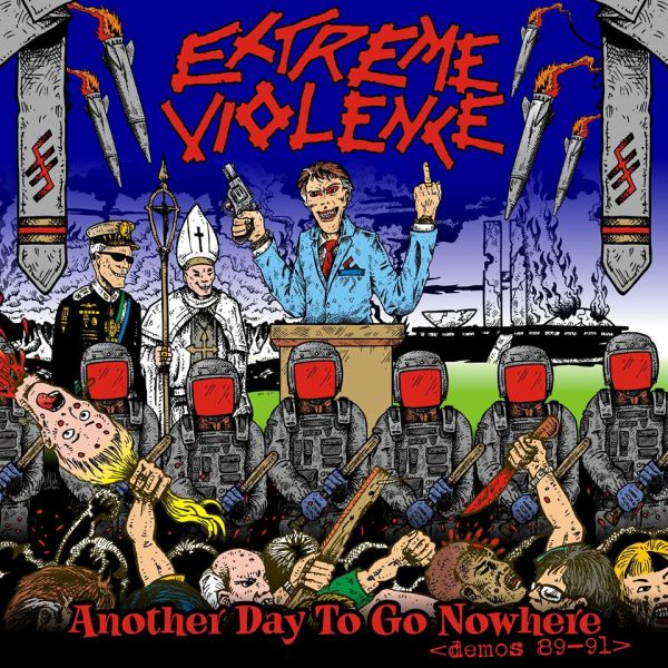EXTREME VIOLENCE - Another Day to Go Nowhere (CD/DVD - Box Triplo)