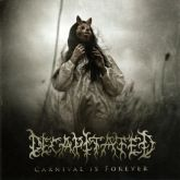 Decapitated – Carnival Is Forever - CD